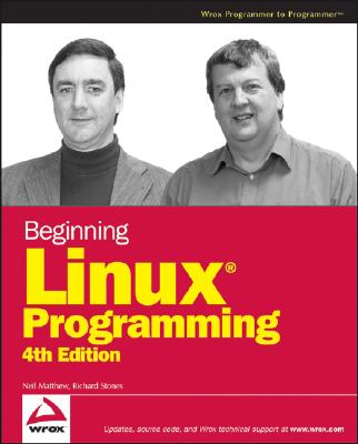 Beginning Linux Programming By Matthew, Neil/ Stones, Richard