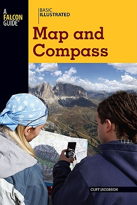 Basic Illustrated Map and Compass By Jacobson, Cliff/ Levin, Lon