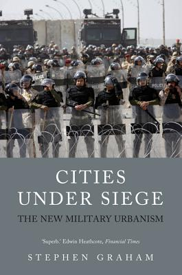 Cities Under Siege By Graham, Stephen